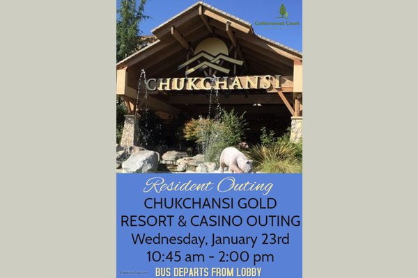 RESIDENT EVENT~ Chukchansi Gold Resort and Casino Outing